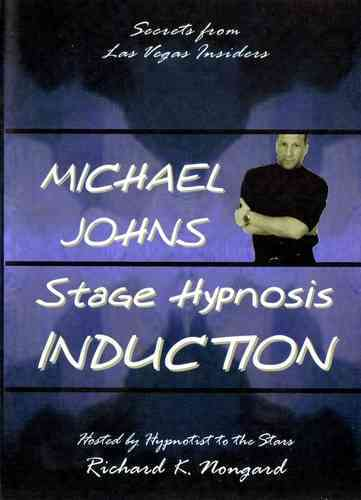 Stage Hypnosis Induction by Michael Johns